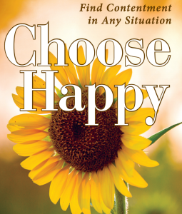 Choose Happy Find Contentment